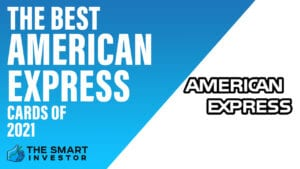 Best American Express Cards of 2021
