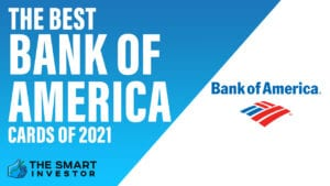 Best Bank of America Cards of 2021